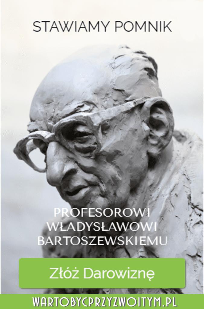 Stawiamy pomnik prof. Władysławowi Bartoszewskiemu i prosimy o finansowe wsparcie jego budowy