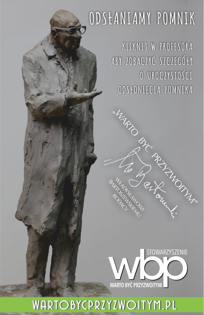 Odsłaniamy pomnik prof. Władysława Bartoszewskiego. Prosimy o finansowe wsparcie naszego stowarzyszenia na cele związane z realizacją budowy pomnika.